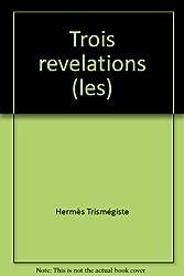 Les Trois Révélations