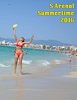 S'Arenal Summertime 2016 (Majorca Book 1) (English Edition) de [Simó, Fran]