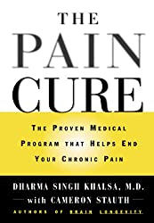 The Pain Cure: The Proven Medical Program That Helps End Your Chronic Pain (English Edition)