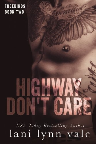 Highway Don't Care: Volume 2 (Freebirds)