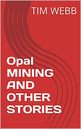 opal-mining-and-other-stories-english-edition