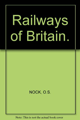Railways of Britain.