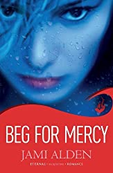 Beg for Mercy (Dead Wrong) by Jami Alden (2012-08-01)