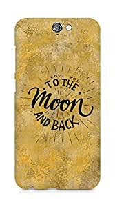 AMEZ love you to the moon and back Back Cover For HTC One A9