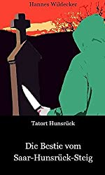 Tatort Hunsück: Die Bestie vom Saar-Hunsrück-Steig