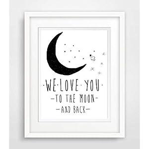 We love you to the moon and back - Baby Kinder Zimmer Geburt- Spruch- Leben Liebe Sprüche Fine Art Print Poster Kunstdruck Plakat modern ungerahmt DIN A 4 Deko Wand Bild Spruch