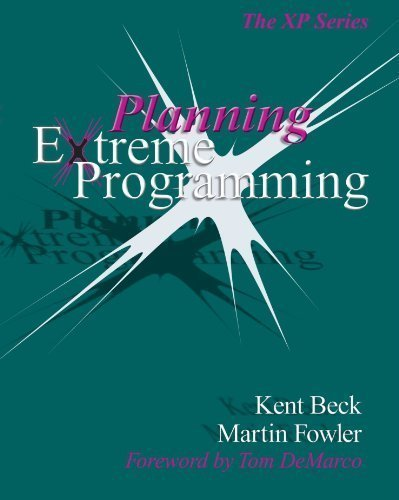 Planning Extreme Programming by Beck, Kent Published by Addison-Wesley Professional 1st (first) edition (2000) Paperback