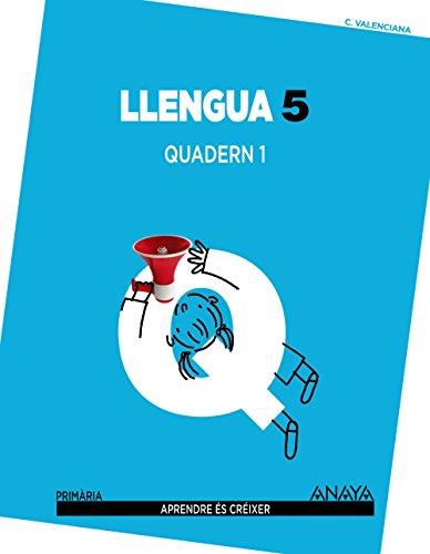 Llengua 5. Quadern 1. (Aprendre és créixer) - 9788467834215 por José Francisco Cañada González