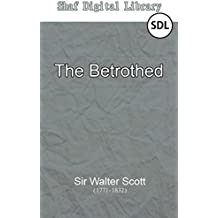 The Betrothed (Annotated) (English Edition)