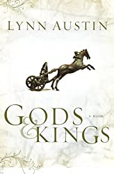 Gods and Kings (Chronicles of the Kings #1) (Volume 1) by Lynn Austin (2005-02-01)
