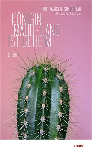 Buchseite und Rezensionen zu 'Königin-Maud-Land ist geheim: Storys' von Line Madsen Simenstad