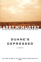 Duane's Depressed (The Last Picture Show Trilogy)