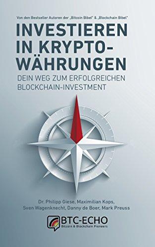 investieren-in-kryptowahrungen-dein-weg-zum-erfolgreichen-blockchain-investment-german-edition