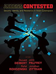 Access Contested (Information Revolution and Global Politics) (English Edition)
