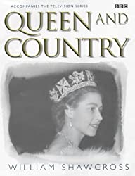 Queen and Country by William Shawcross (2002-04-25)