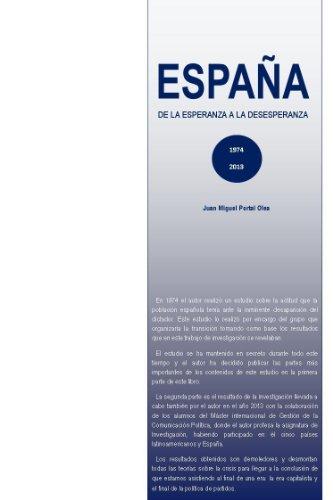 España. 1974-2013 de la esperanza a la desesperanza