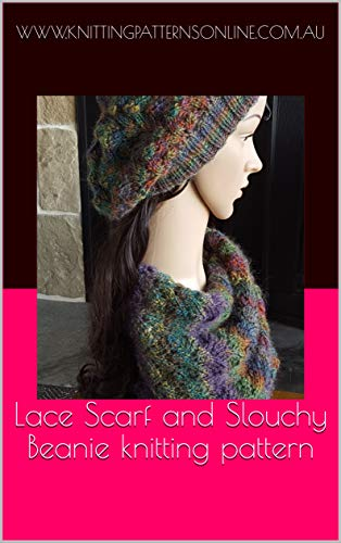 Lace Scarf and Slouchy Beanie knitting pattern - Sharnie (English Edition) -