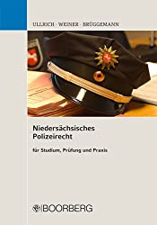 Niedersächsisches Polizeirecht: für Studium, Prüfung und Praxis