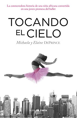 Tocando el cielo / Touching the sky por Michaela Y Elaine Deprince