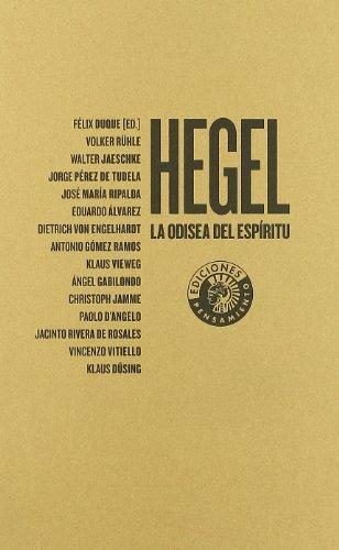 Hegel : la odisea del espíritu : Congreso celebrado del 28 de mayo al 1 de junio de 2007 en Madrid por Congreso