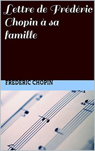 Livres gratuits Lettre de Frédéric Chopin à sa famille epub, pdf