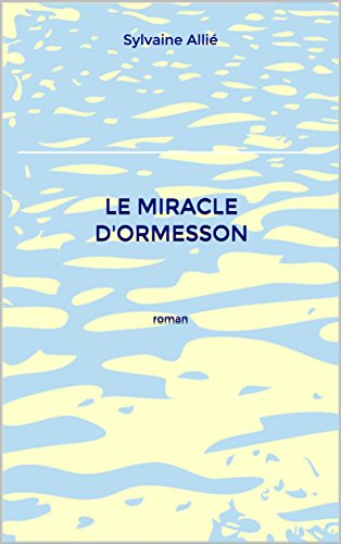 Le Miracle d'Ormesson