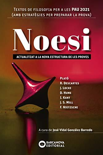 Noesi Textos de filosofia per a les PAU 2021: Novetat