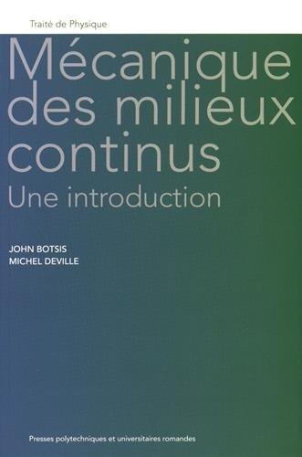 Mécanique des milieux continus: Une introduction.