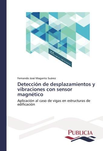 Detección de desplazamientos y vibraciones con sensor magnético por Maganto Suárez Fernando José