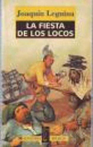 La Fiesta De Los Locos