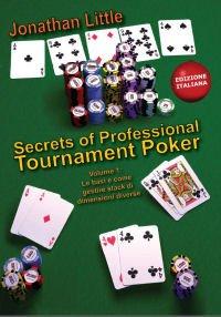 Secrets of professional tournament poker. Ediz. italiana: 1