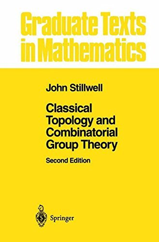 Classical Topology and Combinatorial Group Theory (Graduate Texts in Mathematics Book 72) (English Edition)
