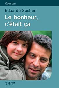 """Afficher """"Le bonheur, c'était ça"""""""