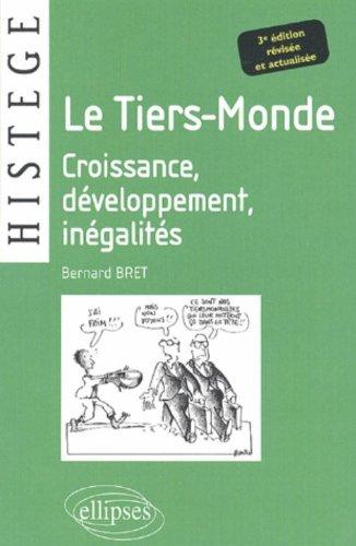 Le Tiers-Monde : Croissance, Développement, Inégalités