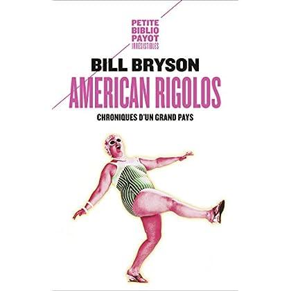 American rigolos: Chroniques d'un grand pays (Voyageurs payot)