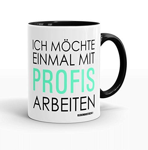 Schwarz Voll M Ich möchte einmal mit Profis arbeiten … ' - beidseitig bedruckt - Kaffeetasse -...