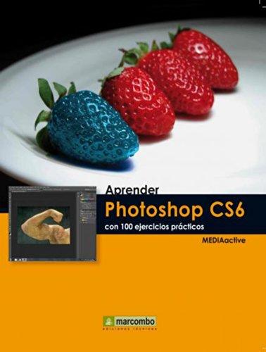 aprender-photoshop-cs6-con-100-ejercicios-practicos