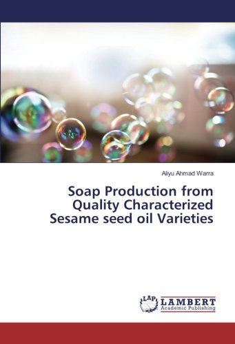 Soap Production from Quality Characterized Sesame seed oil Varieties