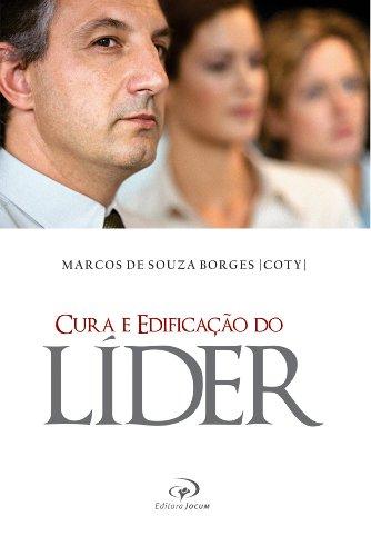 cura-e-edificacao-do-lider-portuguese-edition