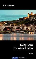 Requiem für eine Liebe: Bucher-Krimi, zweiter Fall, Würzburg und Mainfranken