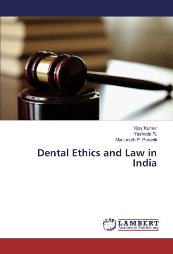 Dental Ethics and Law in India
