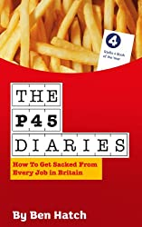The P45 Diaries (English Edition)