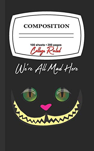 We're All Mad Here (Cheshire Cat Composition, Band 1)