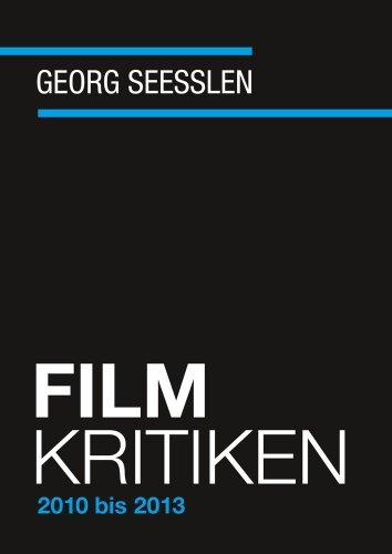 Filmkritiken  2010 – 2013