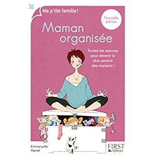 Ma p'tite famille - Maman organisée 2010