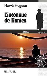 L'inconnue de Nantes: Un polar nantais (Enquêtes en série t. 7)