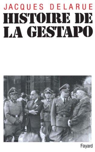 Histoire de la Gestapo (Histoire Contemporaine) par Jacques Delarue
