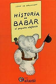 Historia de Babar, el pequeño elefante par  Jean de Brunhoff