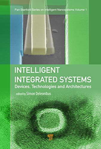 Intelligent Integrated Systems: Devices, Technologies, and Architectures (Pan Stanford Series on Intelligent Nanosystems Book 1) (English Edition) Cmos-pan