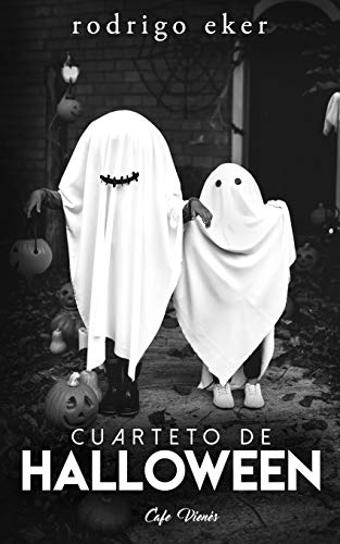 n: Cuatro historias / cuentos de terror (3ra edición) ()
